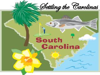 Settling the Carolinas