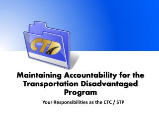 Maintaining Accountability for the Transportation Disadvantaged Program