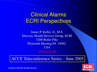 Clinical Alarms  ECRI Perspectives