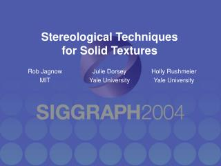 Stereological Techniques for Solid Textures