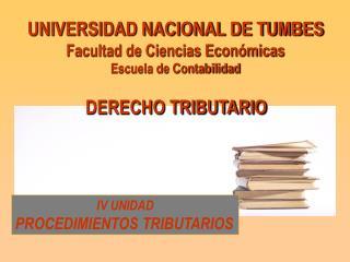 UNIVERSIDAD NACIONAL DE TUMBES Facultad de Ciencias Económicas Escuela de Contabilidad