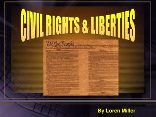 CIVIL RIGHTS & LIBERTIES