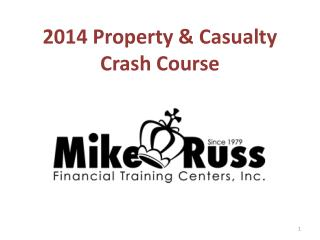 2014 Property & Casualty Crash Course