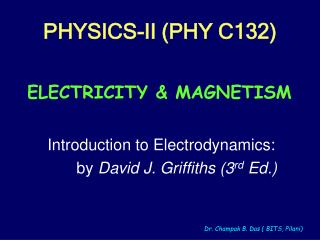 PHYSICS-II (PHY C132)