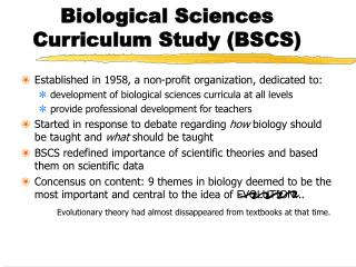 Biological Sciences  Curriculum Study (BSCS)
