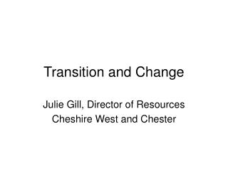 Transition and Change