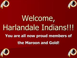 Welcome, Harlandale Indians!!!