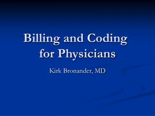 Billing and Coding	 for Physicians