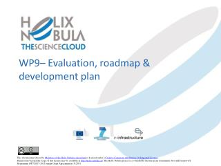 WP9–  Evaluation, roadmap & development plan