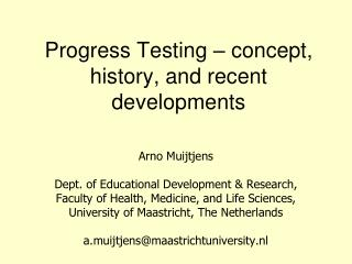 Progress Testing – concept, history, and recent developments