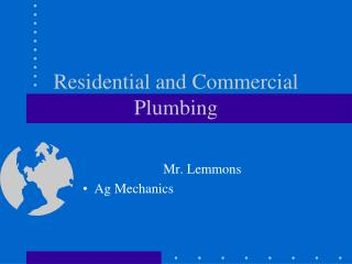 Residential and Commercial Plumbing