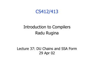 Lecture 37: DU Chains and SSA Form 29 Apr 02