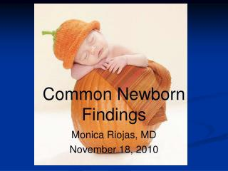 Common Newborn Findings