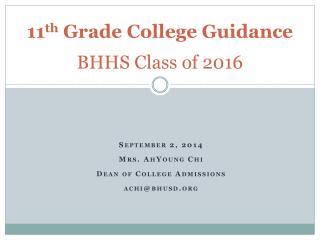 11 th  Grade College Guidance BHHS Class of 2016