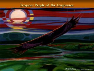 Iroquois: People of the Longhouses