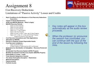 "Assignment 8 Cost Recovery Deductions Limitations of ""Passive Activity"" Losses and Credits"