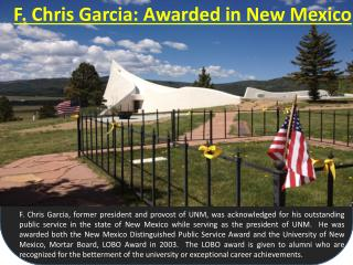 F. Chris Garcia: Awarded in New Mexico