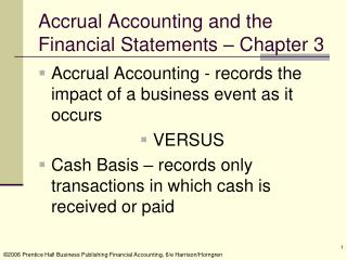 Accrual Accounting and the Financial Statements – Chapter 3