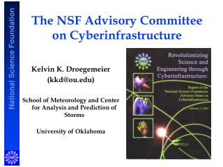 The NSF Advisory Committee on Cyberinfrastructure