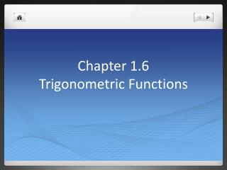 Chapter 1.6  Trigonometric Functions