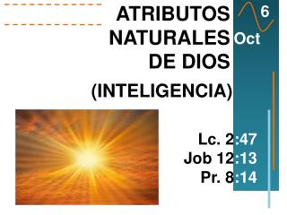 ATRIBUTOS NATURALES DE DIOS