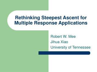 Rethinking Steepest Ascent for Multiple Response Applications