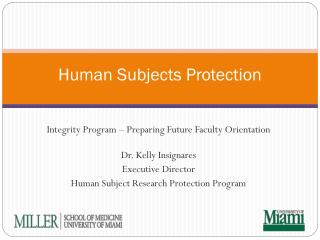 Human Subjects Protection