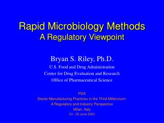 Rapid Microbiology Methods  A Regulatory Viewpoint