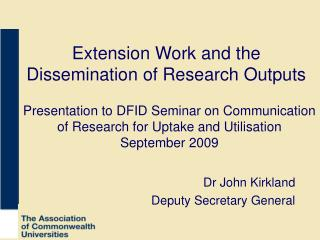 Extension Work and the Dissemination of Research Outputs