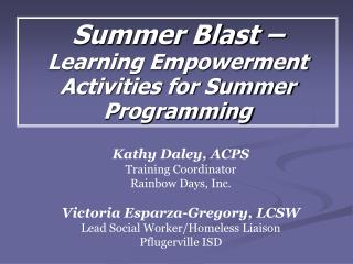 Summer Blast –  Learning Empowerment Activities for Summer Programming