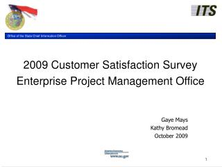 2009 Customer Satisfaction Survey Enterprise Project Management Office