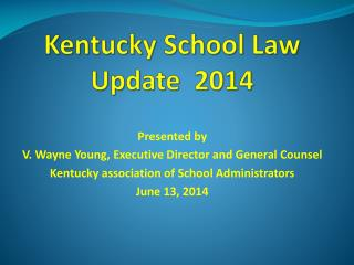 Kentucky School Law Update  2014