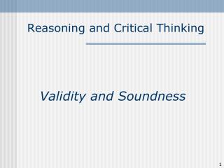 Reasoning and Critical Thinking