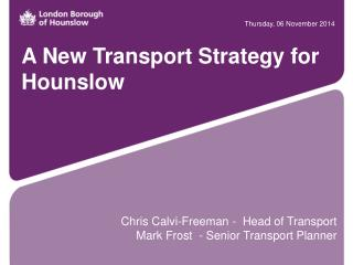A New Transport Strategy for Hounslow