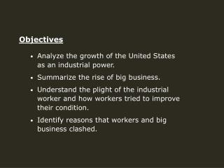 Analyze the growth of the United States as an industrial power.