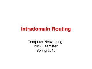 Intradomain Routing