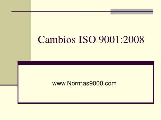 Cambios ISO 9001:2008