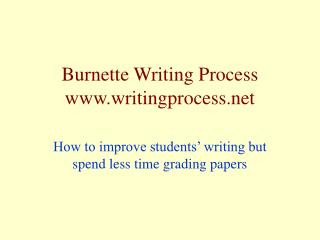 Burnette Writing Process www.writingprocess.net