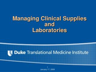 Managing Clinical Supplies  and Laboratories