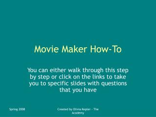 Movie Maker How-To