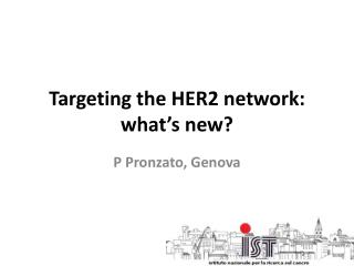 Targeting the HER2 network: what's new?