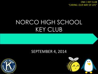 NORCO HIGH SCHOOL  KEY CLUB