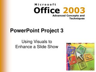 PowerPoint Project 3