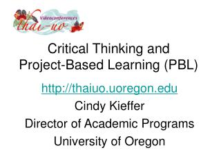 Critical Thinking and Project-Based Learning (PBL)