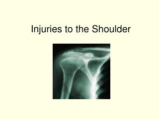 Injuries to the Shoulder