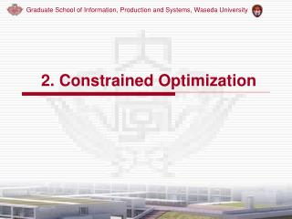 2. C o nstrained Optimization