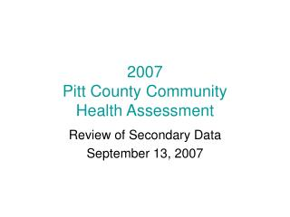 2007 Pitt County Community  Health Assessment