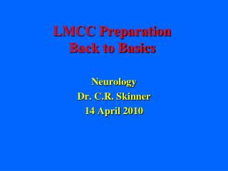 LMCC Preparation Back to Basics