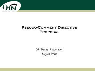 Pseudo-Comment Directive Proposal