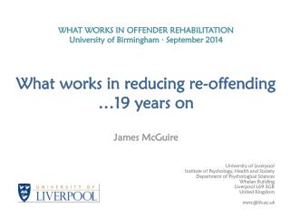 James McGuire University of Liverpool Institute of Psychology, Health and Society